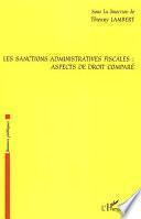 Les sanctions administratives fiscales : aspects de droit comparé