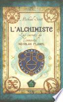 Les secrets de l'immortel Nicolas Flamel - tome 1