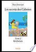 Les secrets des Cabanes - Tome 2
