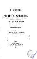 Les sectes et sociétés secrètes, politiques et religieuses