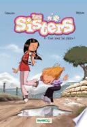 Les Sisters - Tout pour lui plaire !