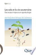 Les sols et la vie souterraine