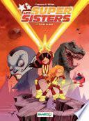 Les Super Sisters - Tome 1 - Privées de laser