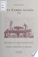 Les Tards Avisés, 1707 : Histoire d'une révolte paysanne en Quercy, Périgord et Agenais
