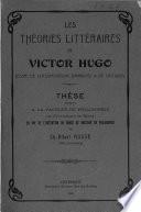 Les Théories littéraires de Victor Hugo