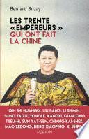 Les trente empereurs qui ont fait la Chine