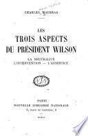 Les trois aspects du président Wilson