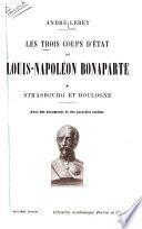 Les trois coups d'état de Louis-Napoléon Bonaparte