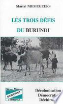 Les trois défis du Burundi
