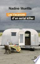 Les vacances d'un sérial killer