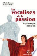 Les vocalises de la passion