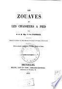 Les zouaves et les chasseurs à pied
