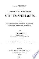 Lettre à M. [Jean Le Rond] d'Alembert sur les spectacles
