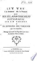 Lettre à un amateur de la peinture [by F.C. Janneck] avec Des éclaircissemens historiques sur un cabinet et les auteurs des tableux qui le composent [by C.L. von Hagedorn.].