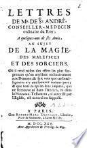 Lettre de Mr de St.-André[...] à quelques-uns de ses amis au sujet de la magie, des maléfices et des sorciers
