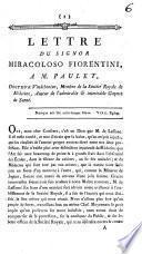 Lettre du signor Miracoloso Fiorentini a M. Paulet, Docteur Vindebonien, ... auteur de l'admirable et inimitable Gazette de Santé