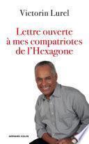 Lettre ouverte à mes compatriotes de l'Hexagone