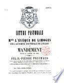 Lettre pastorale... sur l'autorité doctrinale de l'Eglise et mandement pour le carème de 1869