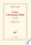 Lettres à Dominique Rolin (1981-2008)