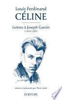 Lettres à Joseph Garcin