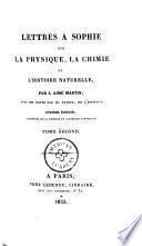 Lettres à Sophie sur la physique, la chimie, et l'histoire naturelle