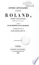 Lettres autographes de Mme Roland, adressées à Bancal-des-Issarts, membre de la Convention