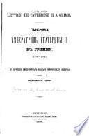 Lettres de Cathérine II. à F. M. Grimm 0