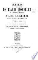 Lettres de l'abbé Morellet à Lord Shelburne