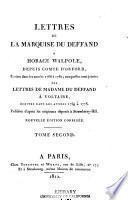 Lettres de la marquise du Deffand à Horace Walpole, depuis comte d'Orford, écrites dans les années 1766 à 1780