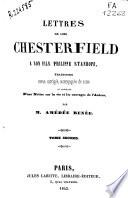 Lettres de Lord Chesterfield a son fils Philippe Stanhope