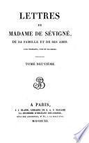 Lettres de madame de Sévigné, de sa famille et de ses amis