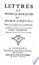 Lettres de Madame la marquise de Pompadour,