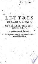Lettres de Mr. de St. André ... au sujet de la magie, des malefices et des sorciers
