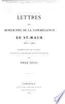 Lettres des Benedictins de la congregation de St. Maur