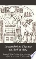 Lettres écrites d'Egypte en 1838 et 1839