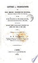 Lettres et négociations de Paul Choart, et de François d'Aerssen, publ. par G.G. Vreede