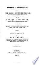 Lettres et négociations de Paul Choart, seigneur de Buzanval ... et de Francois d'Aerssen