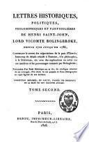 Lettres historiques, politiques, philosophiques et particulières, depuis 1710 jusqu'en 1736, contenant le secret des négociations de la paix d'Utrecht, beaucoup de détails relatifs à l'histoire, à la philosophie, à la littérature