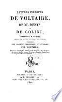 Lettres inedites adressees a M. Dupont, precedees d'un jugement philosophique et litteraire sur Voltaire