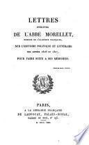 Lettres inédites de l'abbé Morellet ...