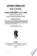 Lettres médicales sur l'Italie, avec quelques renseignements sur la Suisse