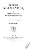 Lettres normandes, ou Correspondance politique et littéraire