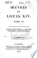 Lettres particulières; Opuscules littéraires; Pièces historiques