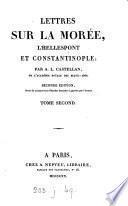 Lettres sur la Morée, l'Hellespont et Constantinople