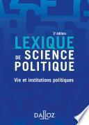 Lexique de science politique. Vie et institutions politiques