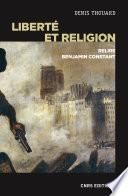 Liberté et religion. Relire Benjamin Constant