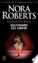 Lieutenant Eve Dallas (Tome 22) - Souvenirs du crime