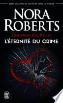 Lieutenant Eve Dallas (Tome 24.5) - L'éternité du crime