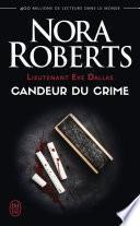Lieutenant Eve Dallas (Tome 24) - Candeur du crime