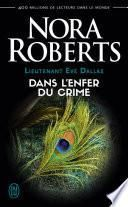 Lieutenant Eve Dallas (Tome 33,5) - Dans l'enfer du crime